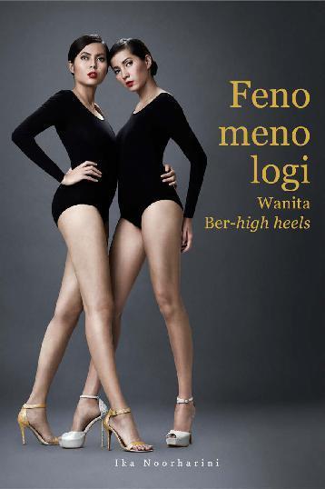 Fenomenologi Wanita Ber-high heels