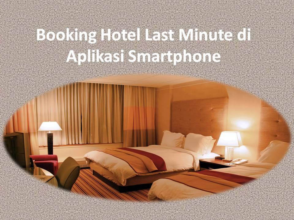 last minute hotel